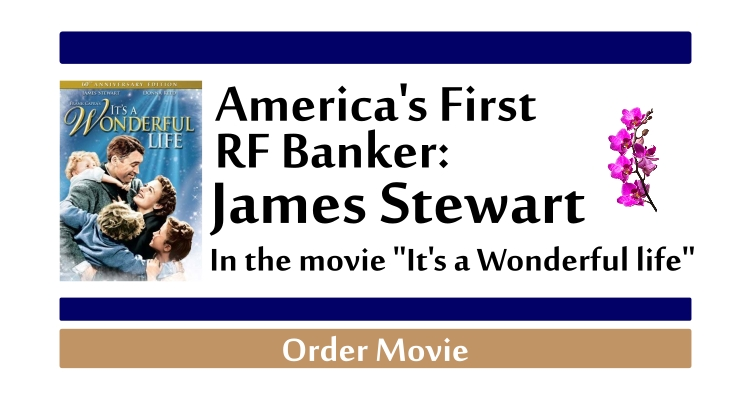 America's First RF Banker James Steward